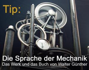 Mechanische Kunst von Walter Gühnter